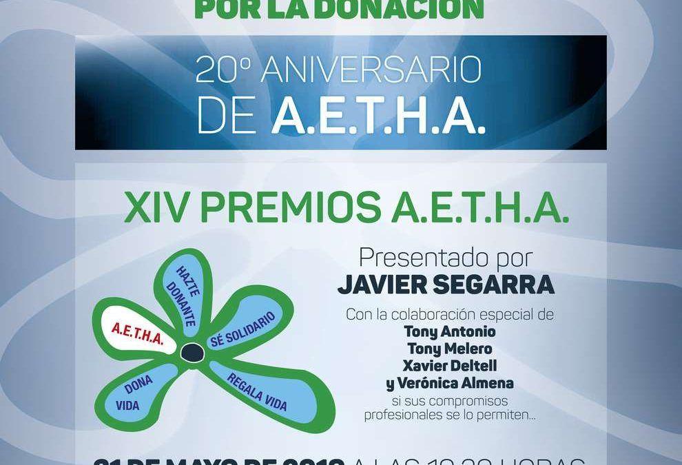 """GALA POR LA DONACIÓN – 20º ANIVERSARIO DE A.E.T.H.A – «XIV PREMIOS A.E.T.H.A."""""""